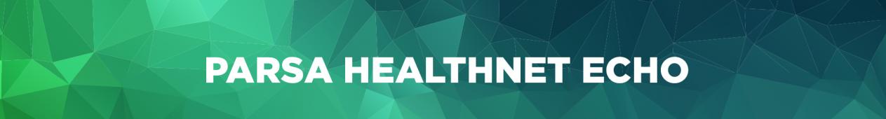 parsa healthnet echo